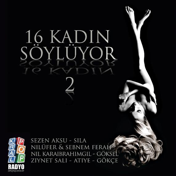 """""""16 Kadın Söylüyor-2″ müzikmarketlerde"""