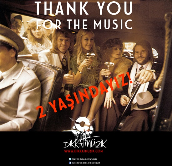 "DikkatMüzik! 2 yaşında / ""Thank you for the music"""