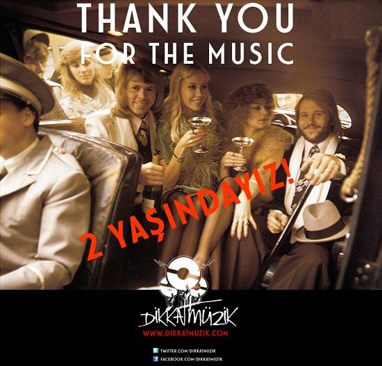 """DikkatMüzik! 2 yaşında / """"Thank you for themusic"""""""