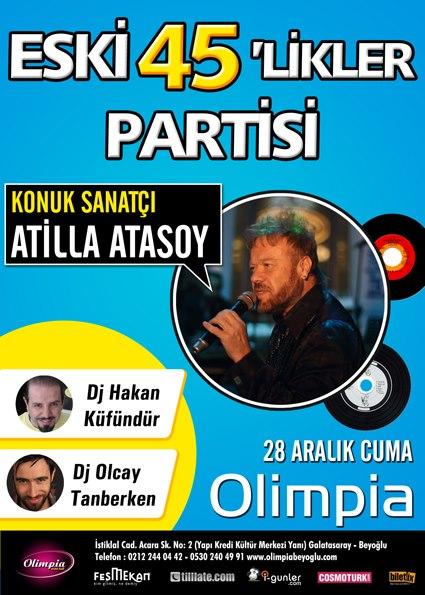 """28 Aralık Cuma: """"Attila Atasoy ile Eski 45'likler"""""""