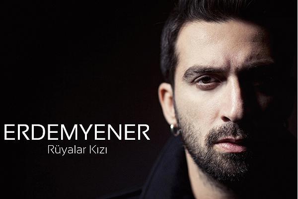 """Erdem Yener'den """"RüyalarKızı"""""""