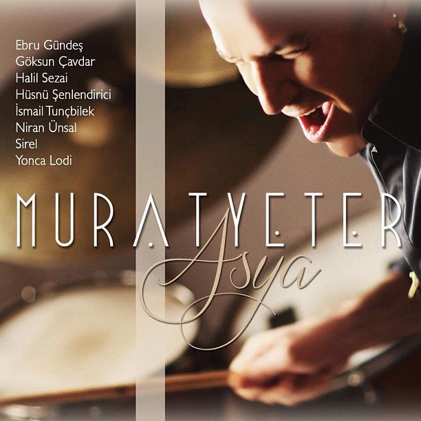 """Murat Yeter'den ilk albüm: """"Asya"""""""
