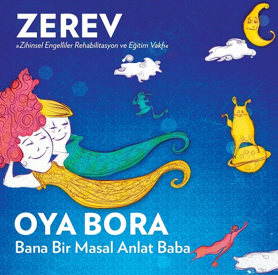 Oya & Bora ileyeniden..