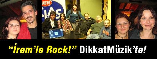 Öz Eleştiri ve yeniler… İrem'le Rock (16.0814)