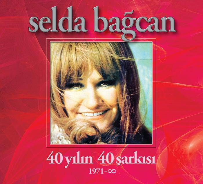 Selda Bagcan - 40 Yilin 40 Sarkisi