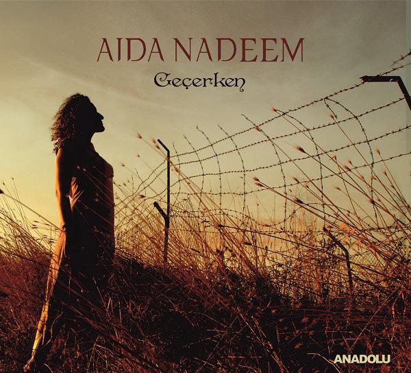 Aida Nadeem - Geçerken_
