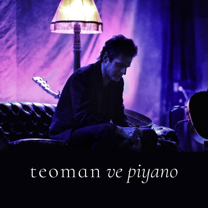 Teoman ve Piyano